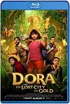 Dora y la ciudad perdida (2019) HD 720p Latino