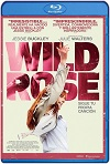 Wild Rose: Sigue tu propia canción (2018) HD 720p Latino