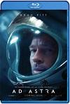 Ad Astra: Hacia las estrellas (2019) HD 720p Latino