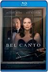 Bel Canto La última función (2018) HD 720p Latino