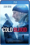 Cold Blood Legacy (A Sangra fria) (2019) HD 720p Latino