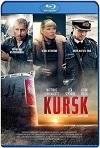 Kursk / Atrapados: una historia verdadera (2018) HD 720p Latino