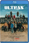 Ultras (2020) HD 1080p Latino