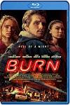 Burn (2019) HD 720p Latino