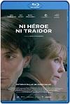 Ni héroe ni traidor (2020) HD 720p Latino
