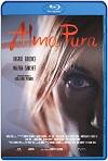 Alma pura (2020) HD 720 Latino
