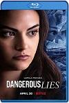 Mentiras peligrosas (2020) HD 720p Latino