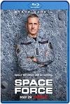 Fuerza Espacial (2020) Temporada 1 Completa HD 720p Latino