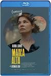 Marea alta / High Tide (2020) HD 720p Latino