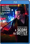 A Score to Settle (2019) HD 720p Latino