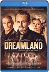 Dreamland (2020) HD 720p Castellano