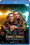 Festival de la Canción de Eurovisión: La historia de Fire Saga (2020) HD 1080p Latino