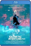 Sadistic Intentions (2020) HD 720p Castellano
