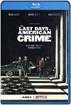 Los últimos días del crimen (2020) HD 1080p Latino