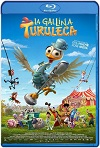 La gallina Turuleca (2019) HD 1080p Castellano