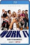 Work it: Al ritmo de los sueños (2020) HD 1080p Latino