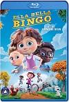 Ella Bella Bingo (2020) HD 720p Latino