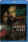 Looking Glass (2018) HD 720p Latino