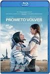 Prometo volver / Proxima (2019) HD 1080p Latino