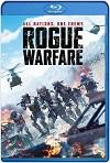 Rogue Warfare (2019) HD 720p Latino