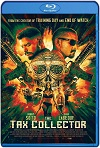 The Tax Collector (2020) HD 1080p Latino