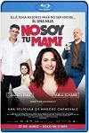 No soy tu mami (2019) HD 720p Latino