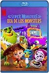 Supermonstruos: Día de los Monstruos (2020) HD 1080p Latino