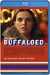 Cómo salir de Búfalo /  Buffaloed (2019) HD 1080p Latino
