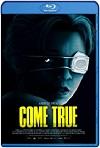 Come True (2020) HD 720p Latino