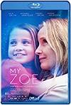 Mi Zoe mi Vida (2019) HD 1080p Latino