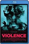 Violencia aleatoria (2019) HD 720p Latino