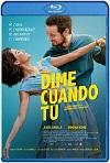 Dime Cuándo Tú (2020) HD 720p Latino