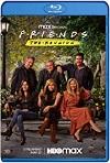 Friends: The Reunion (2021) HD 720p