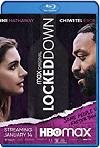 Locked Down /  Confinados (2021) HD 1080p Latino