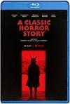 La clásica historia de terror (2021) HD 720p Latino