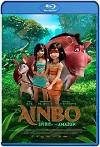Ainbo: La Guerrera Del Amazonas (2021) HD 1080p