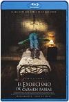 El exorcismo de Carmen Farías (2021) HD 720p Latino