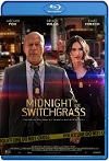 Midnight in the Switchgrass (2021) HD 720p