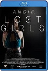 Angie: Lost Girls (2020) HD 1080p