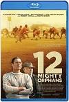 12 Mighty Orphans / Doce huérfanos (2021) HD 1080p Latino