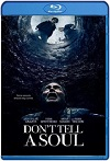 No le digas a nadie / Don't Tell a Soul (2020) HD 720p Latino