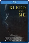 Bleed with Me (2020) HD 720p