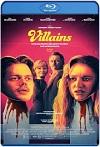 Villanos Villains (2019) HD 1080p Latino