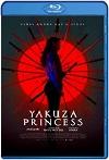 Yakuza Princess (2021)HD 720p