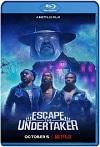 Escapa del Undertaker (2021) HD 720p Latino