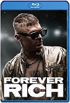 Forever Rich (2021) HD 720p Latino