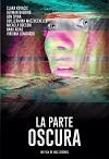La parte oscura / The Shadow Side (2020)  Latino
