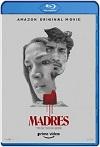 Madres (2021) HD 720p Latino
